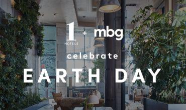 1 Hotel Brooklyn Bridge + mbg celebrate Earth Day