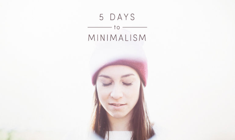 Minimalist Makeover: How Simplifying Your Life Will Bring You Major Happiness Hero Image