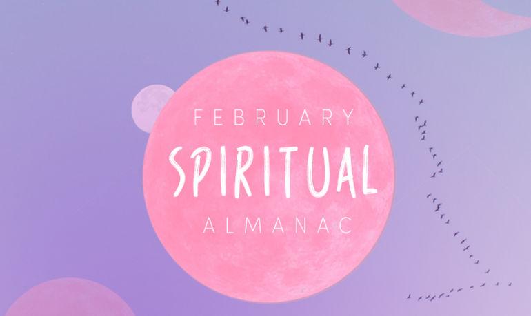 Spirit Almanac: Your Guide To Celebrating February's Mystical Holidays Hero Image