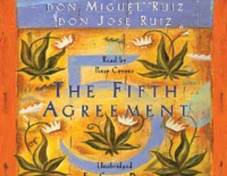 Living Don Miguel Ruiz's Five Agreements