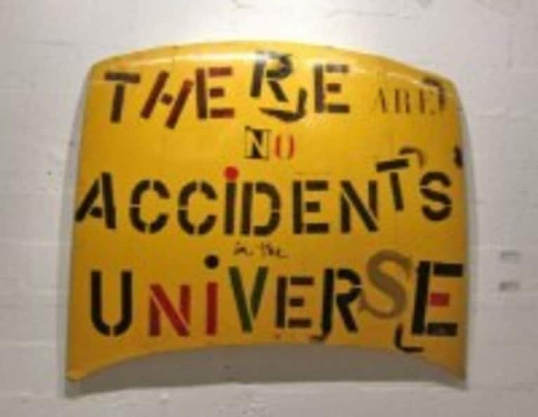 There Are No Accidents in the Universe