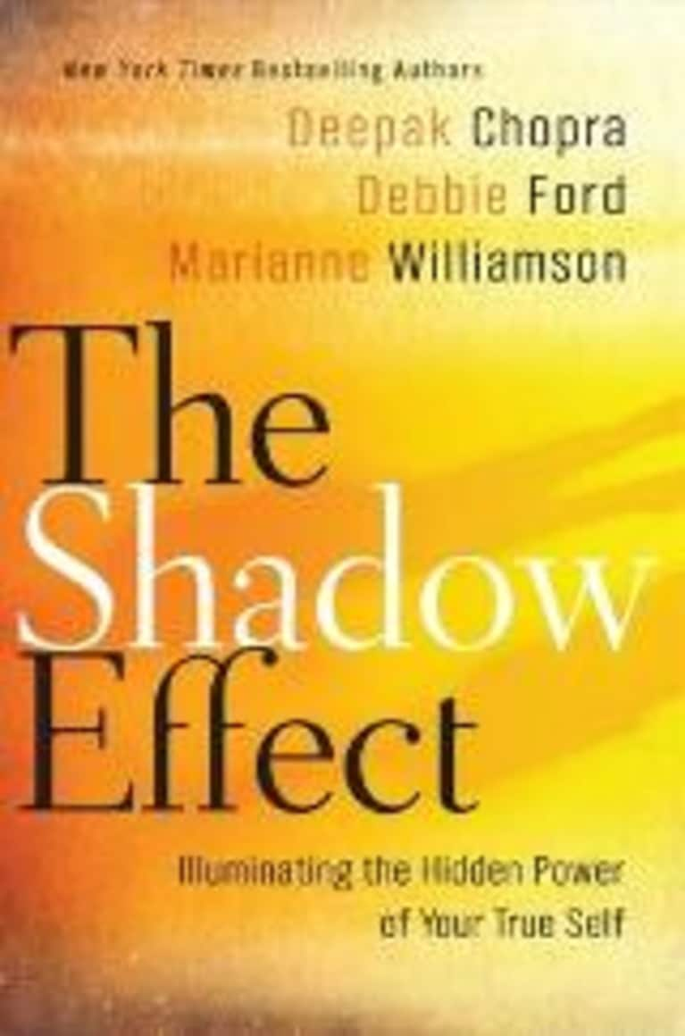 "Deepak Chopra, Debbie Ford, Marianne Williamson On ""The Shadow Effect"""