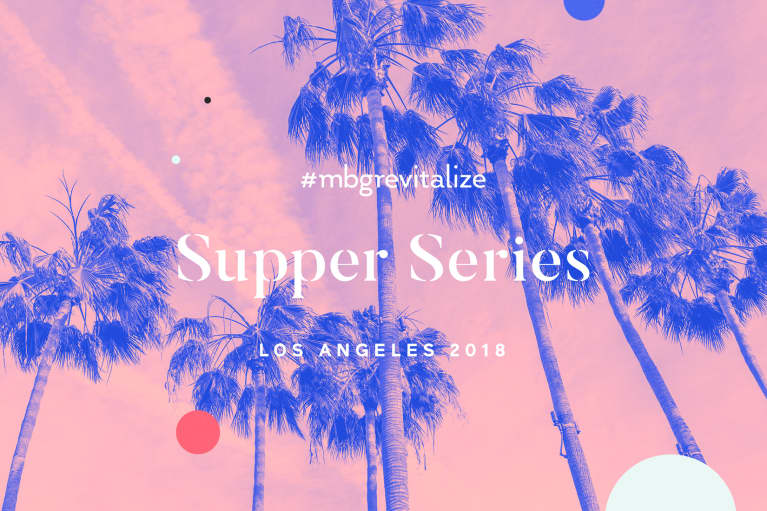 mbg Supper Series Goes West! And Gets Real About Widening Access To Wellness