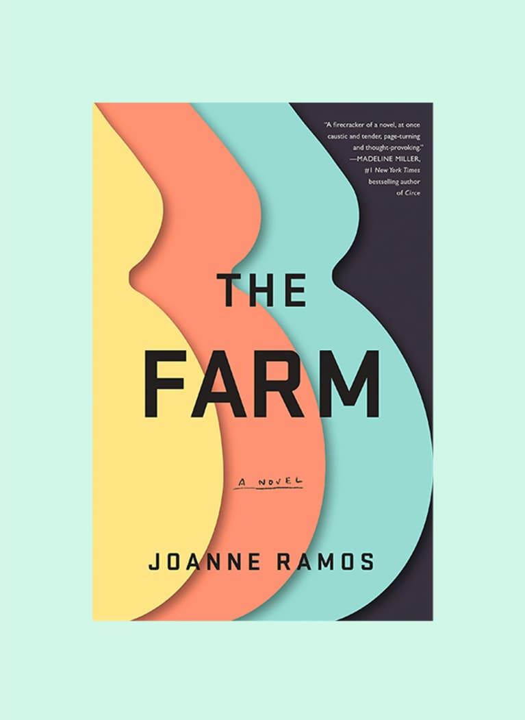 The Farm: A Novel by Joanne Ramos