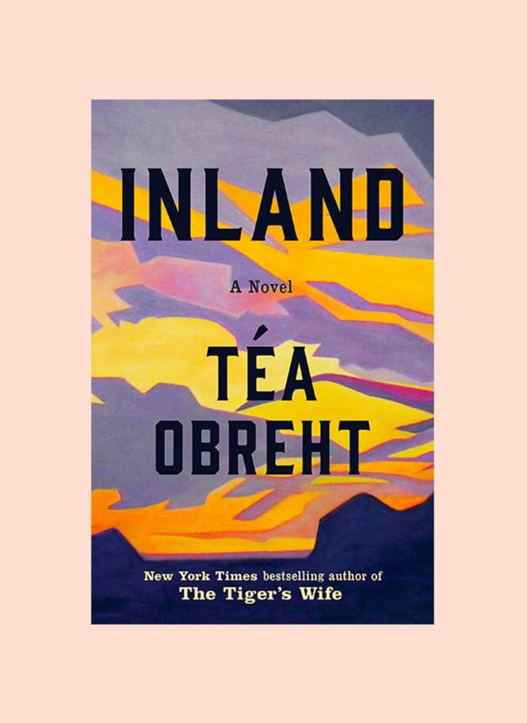Inland: A Novel by Téa Obreht