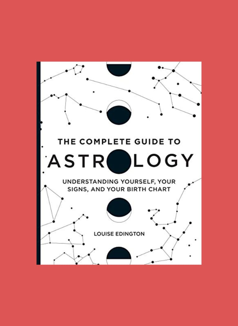 2. The Complete Guide to Astrology: Understanding Yourself, Your Signs, and Your Birth Chart