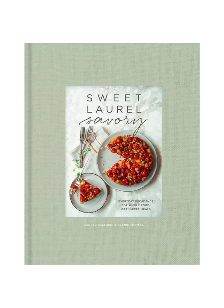 Sweet Laurel Savory by Claire Thomas and Laurel Gallucci cover image