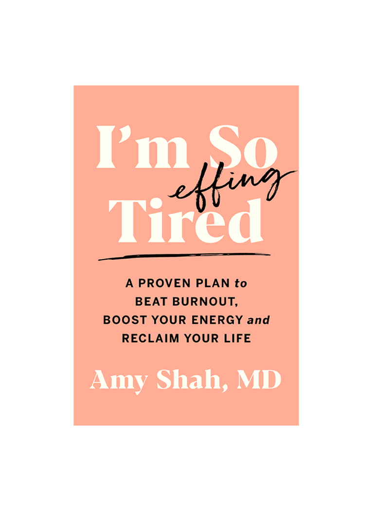 Pink book cover titled I'm So Effing Tired by Amy Shah, M.D.