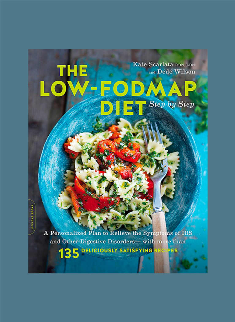 The Low-FODMAP Diet Step by Step: A Personalized Plan to Relieve the Symptoms of IBS and Other Digestive Disorders by Kate Scarlata and Dede Wilson