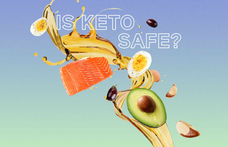 The Keto Diet Is Super Popular — But Is It Actually Safe?