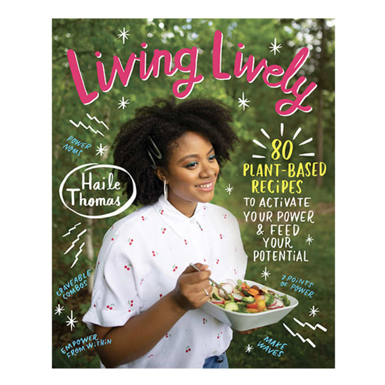 Living Lively: 80 Plant-Based Recipes to Activate Your Power and Feed Your Potential cover