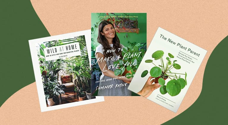 Books for plant lovers: The New Plant Parent, Wild At Home, How To Make Plants Love You
