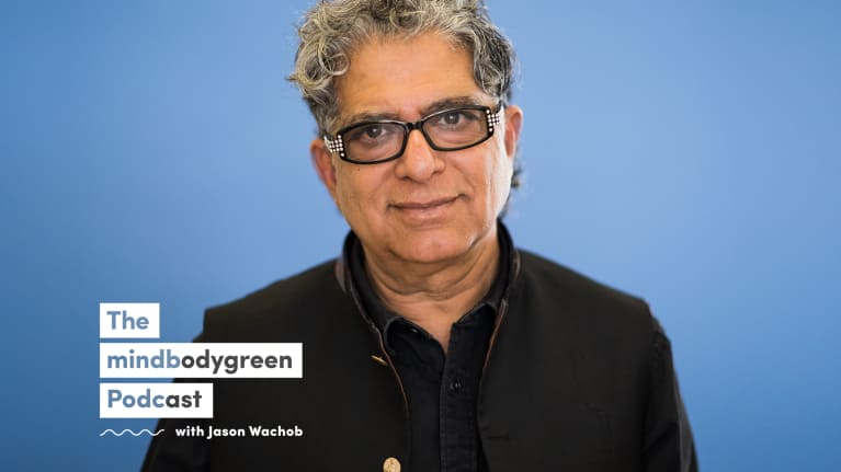Deepak Chopra On The Meaning Of Life, Our Current Insanity Crisis & The Collective Healing We All Need