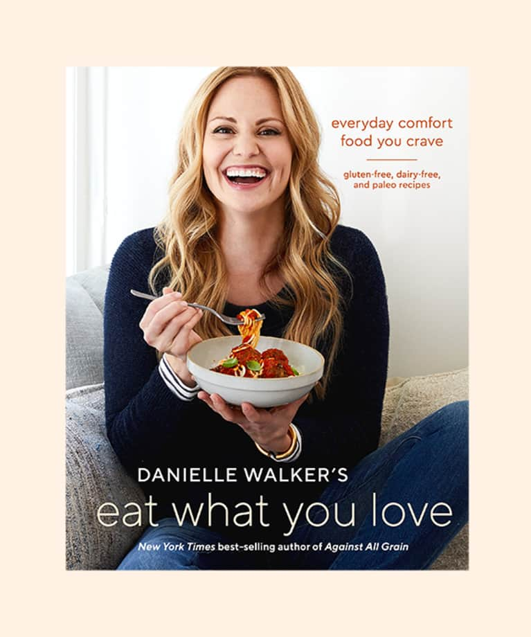 Eat What You Love by Danielle Walker