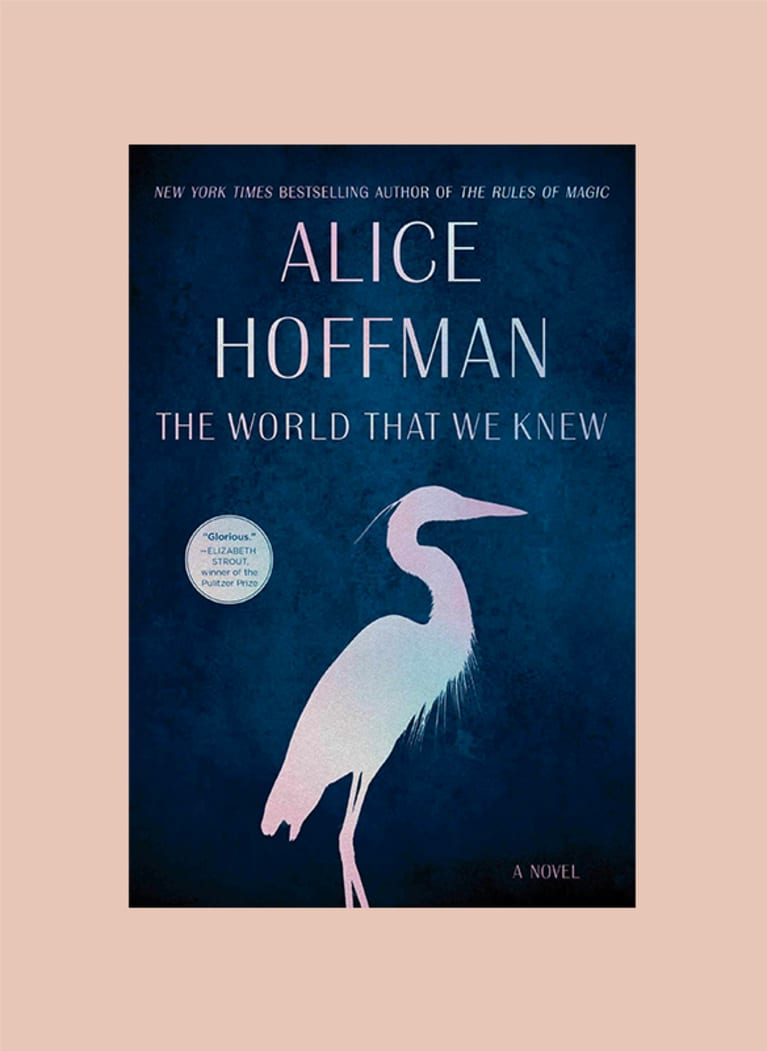 The World That We Knew: A Novel by Alice Hoffman
