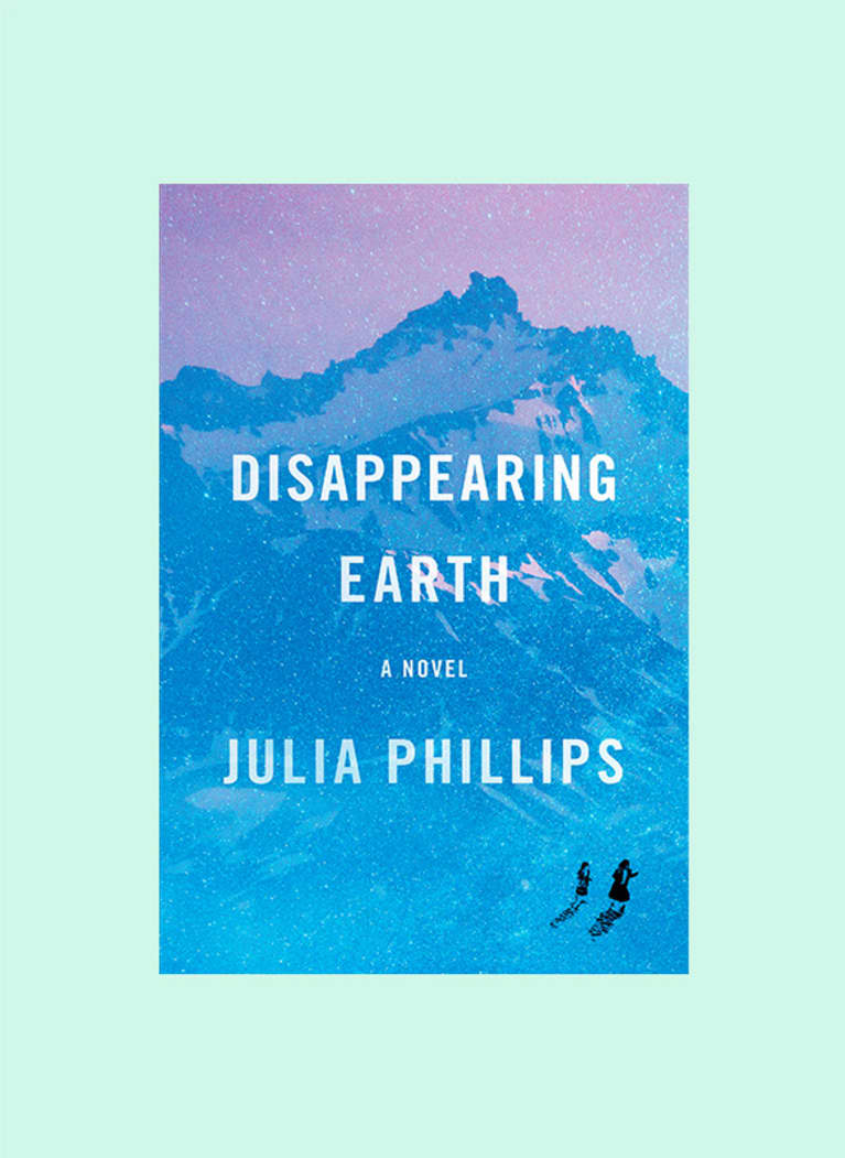 Disappearing Earth: A Novel by Julia Phillips