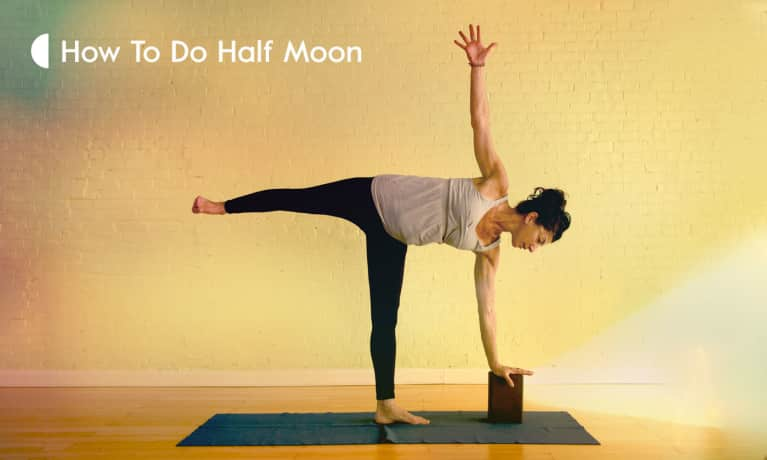 A Mini-Guide To Half Moon Pose