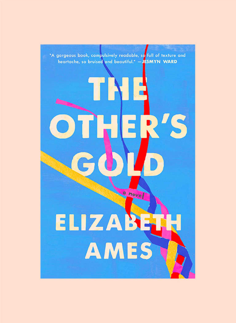 The Other's Gold: A Novel by Elizabeth Ames