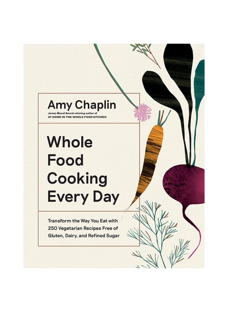 Whole Food Cooking Every Day by Amy Chaplin cover image