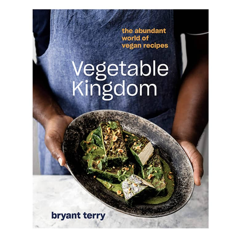 Vegetable Kingdom: The Abundant World of Vegan Recipes by Bryant Terry cover