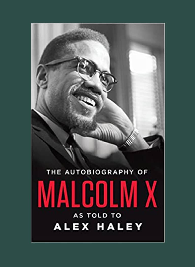 The Autobiography of Malcolm X: As Told To Alex Haley by Malcolm X and Alex Haley