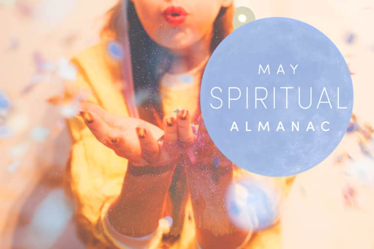 Spirit Almanac: Your Guide To Celebrating May's Mystical Holidays