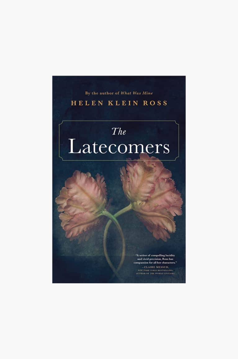 The Latecomers by Helen Klein Ross