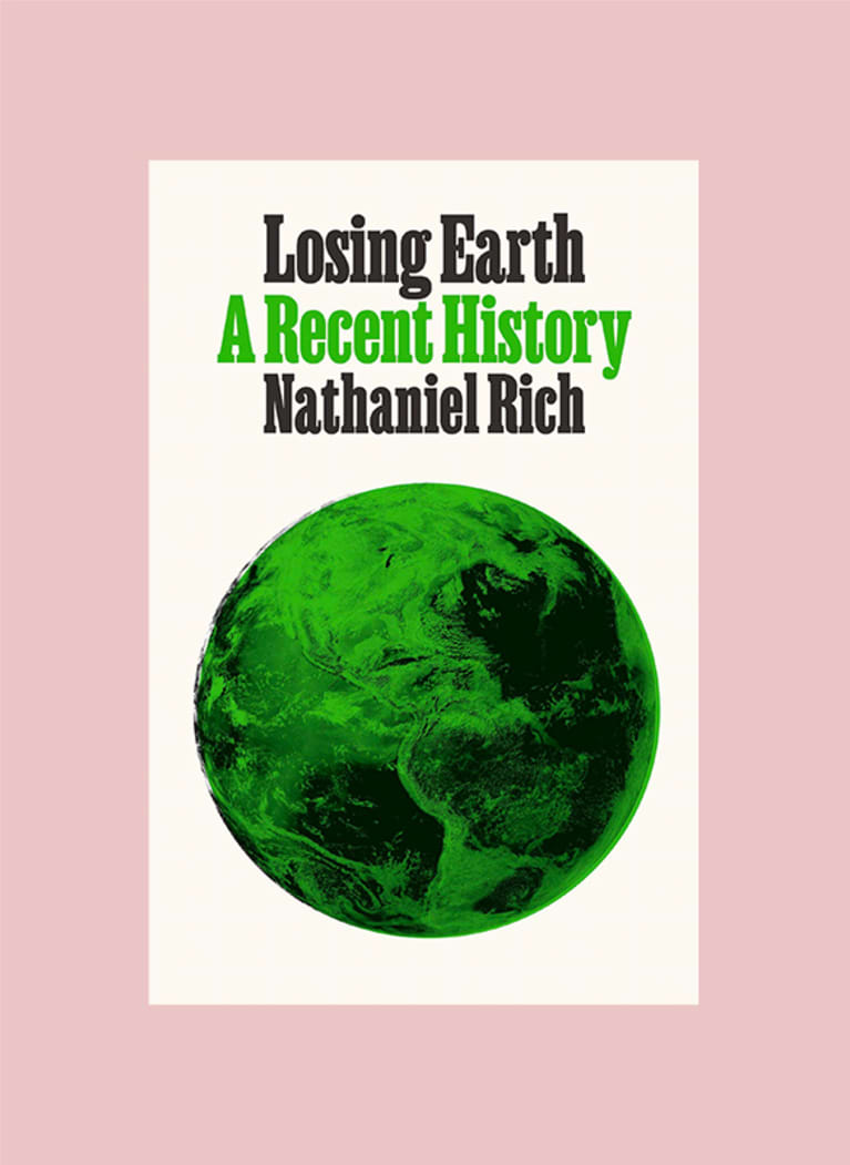 3. Losing Earth: A Recent History