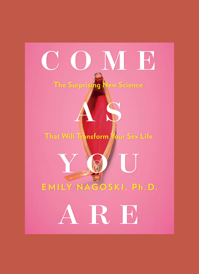 Come As You Are by Emily Nagoski