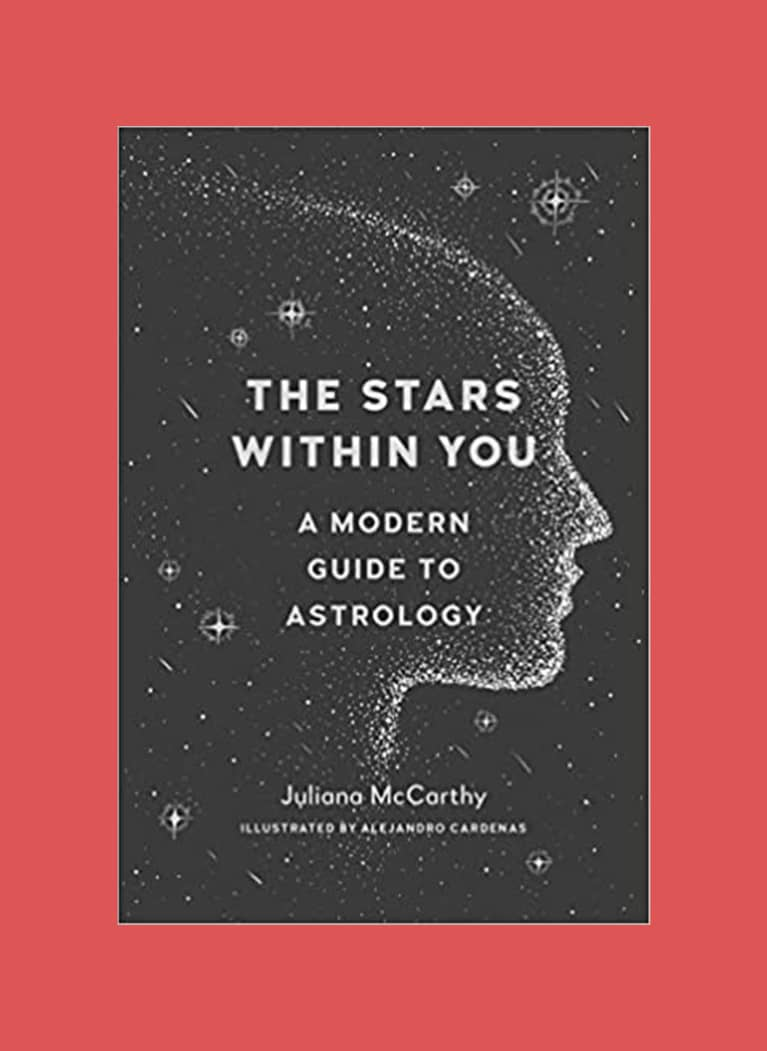 3. The Stars Within You: A Modern Guide to Astrology