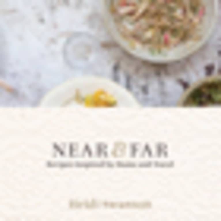 Near + Far by Heidi Swanson
