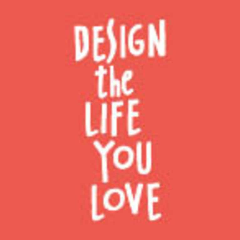 Design the Life You Love by Ayse Birsel