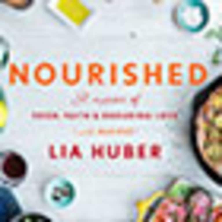 Lia Huber, author of Nourished: A Memoir of Food, Faith & Enduring Love (with Recipes)